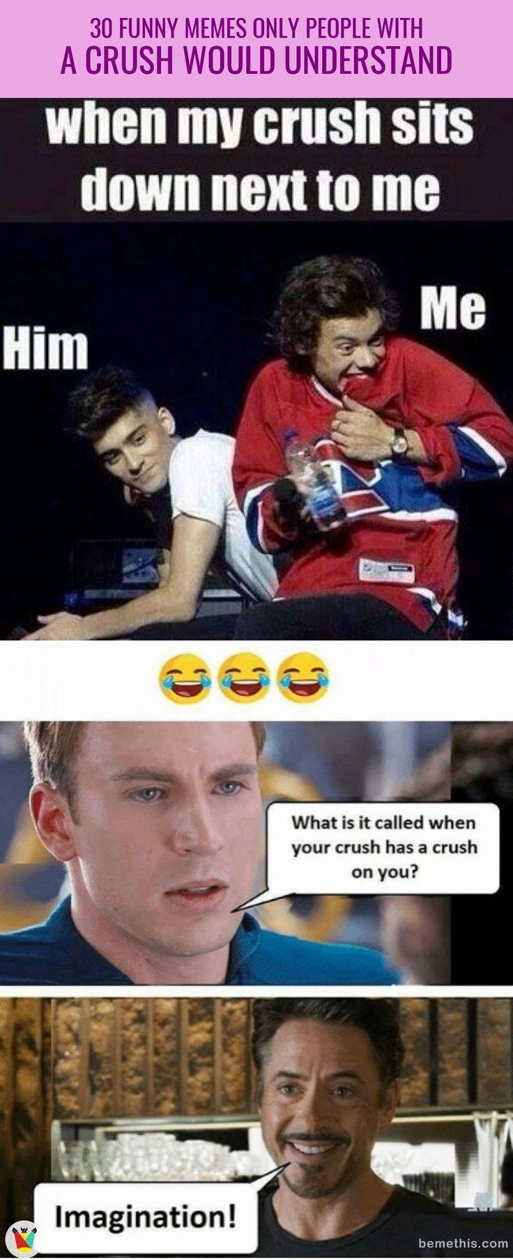 Crush Memes Jokes Funny Crush Memes Crush Quotes Funny Crush Memes