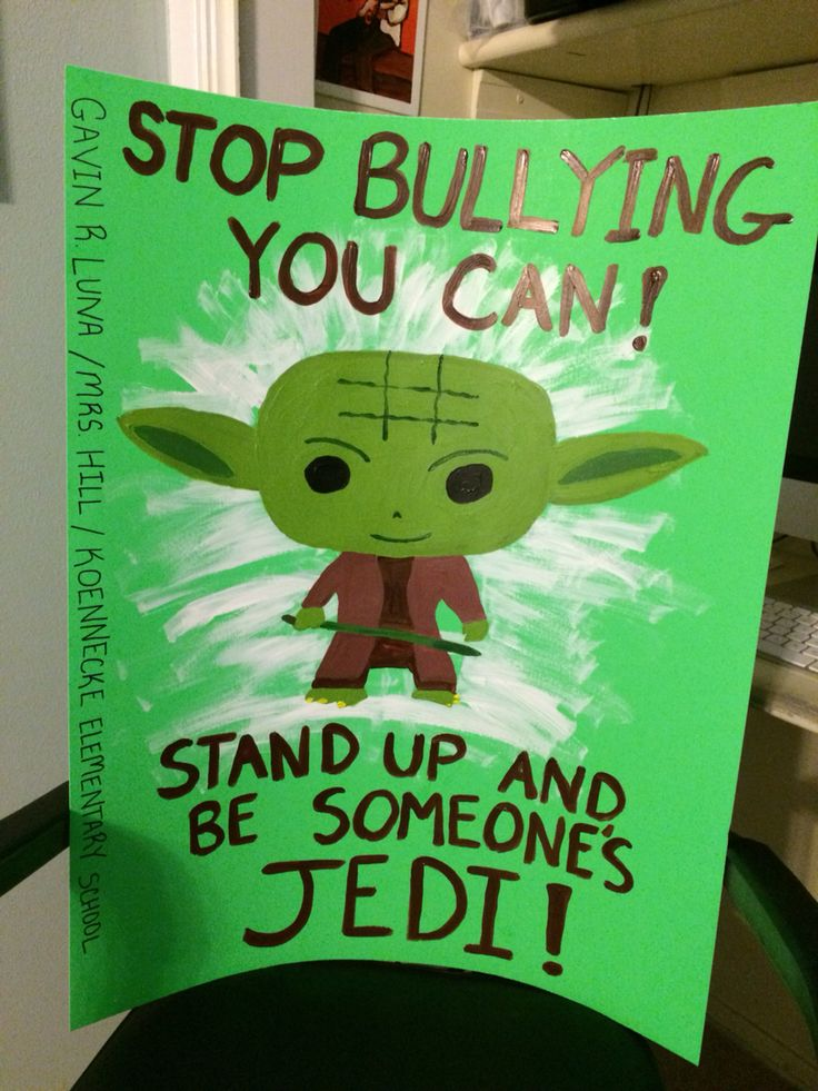 Anti Bullying Poster For The Star Wars Fan Anti Bullying