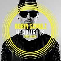 Robin Schulz Feat. Ilsey – Headlights