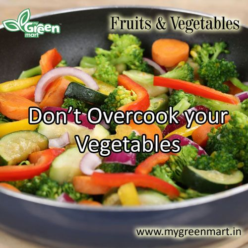 Don't Overcook your Vegetables