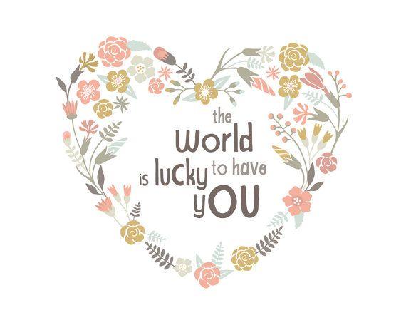 De wereld heeft geluk dat je kwekerij afdrukbare kunst aan de muur INSTANT DOWNLOAD, Boho Girl Floral Baby douchegift, inspirerende slaapkamer Decor