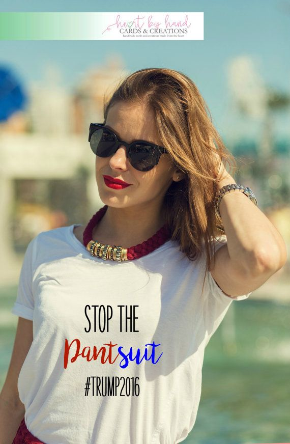 Stop The Pantsuit Trump 2016 Unisex T Shirt President by MGAPDX