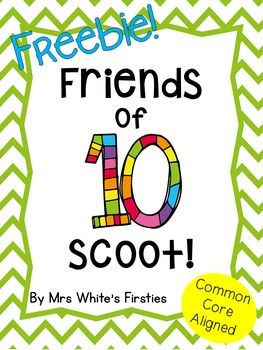 FREEBIE! Friends of ten/making 10 scoot game. Fun, engaging, great for informal assessment.
