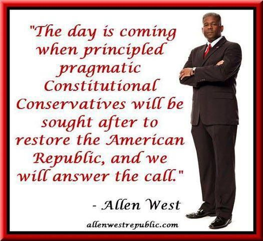 Allen West quote. I for one hope that  day comes pretty soon. I'm tired of obama ruining this great country.