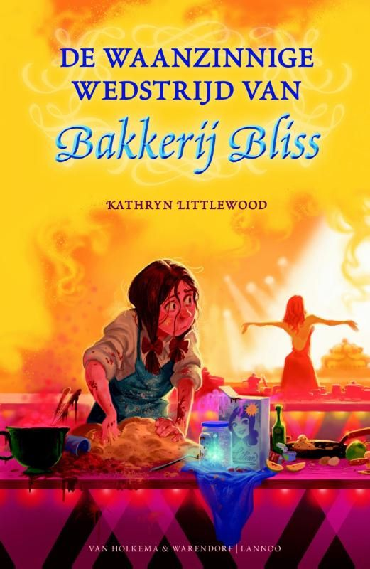 ... Bliss - Kathryn Littlewood, Dutch version - cover colors are amazing