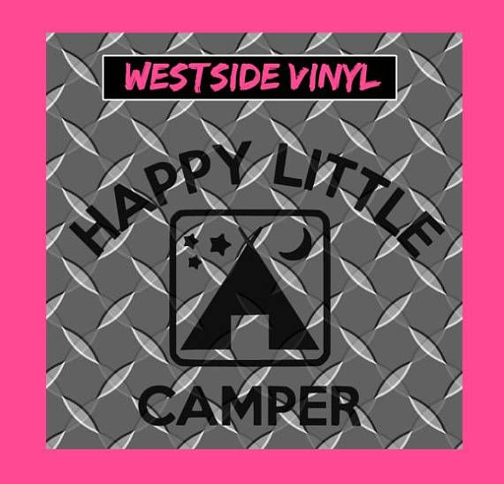Happy Little Camper SVG DFX Cut File, Cameo, Plotter, Cutter, Create Items, Files, Digital Download Only