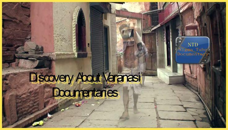 Discovery Varanasi Full Movie Documentaries - Documentaries Full Length