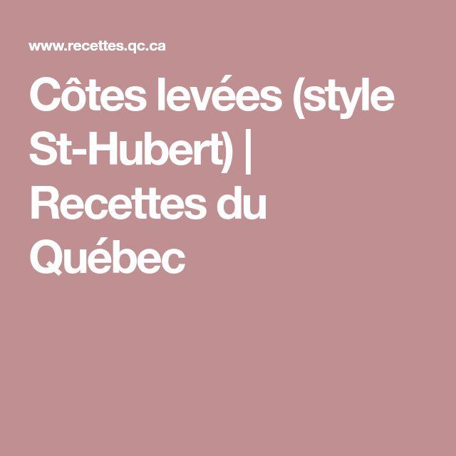 Côtes levées (style St-Hubert) | Recettes du Québec