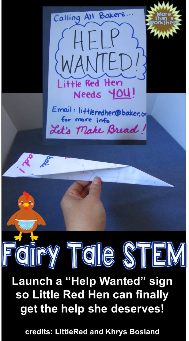 "Students send a ""Help Wanted"" ad to the next town via paper airplane so the Little Red Hen can finally get the help she deserves. Fairy Tale STEM from More Than a Worksheet $"