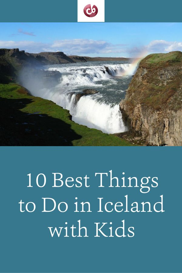 10 Best Activities in Iceland with Kids