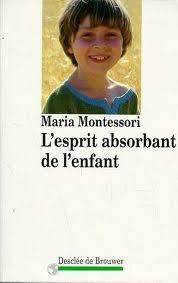 Un classique de Maria Montessori ...