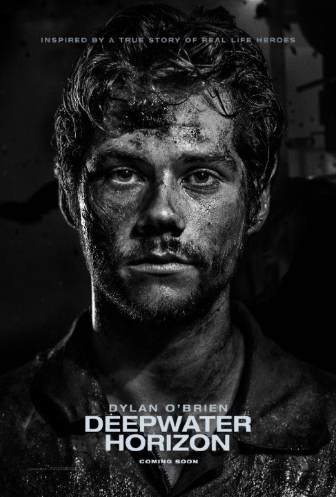 A story set on the offshore drilling rig Deepwater Horizon, which exploded during April 2010 and created the worst oil spill in U.S. history. | Poster of Dylan O'Brien