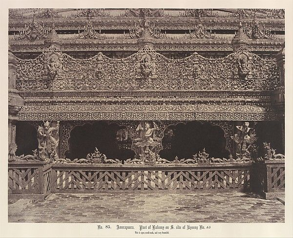 Burma, now Myanmar - 'Amerapoora: Part of Balcony on the South Side of Maha-oung-meeay-liy-mhan Kyoung' 1 September - 21 October 1855 ©  The Metropolitan Museum of Art - Tripe emphasises the elaborate carving of the balcony. Considered the high point of Burmese wood carving, the complex of monastic buildings no longer survives.