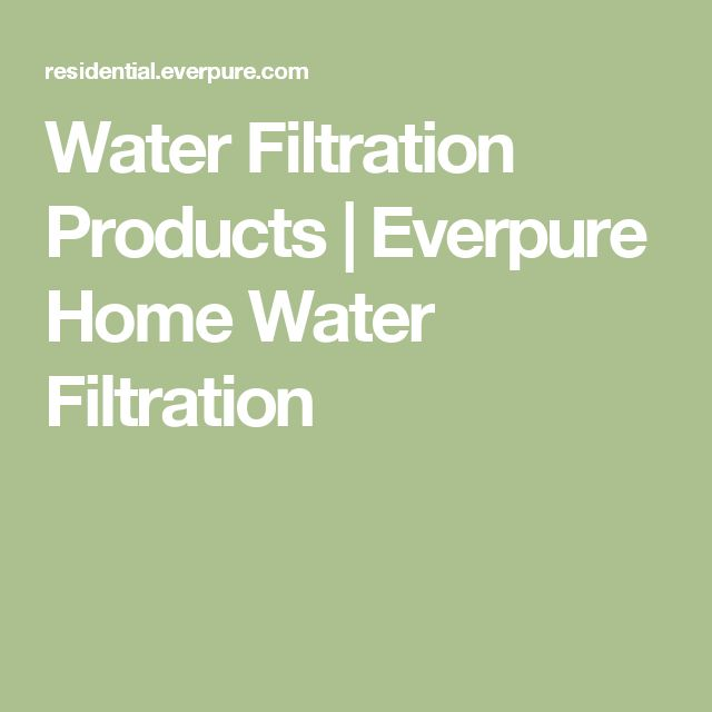 Water Filtration Products | Everpure Home Water Filtration