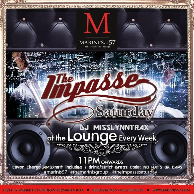 The Impasse is Marini's on 57's Ghetto Heaven, where we give you only the best in Hip Hop and R&B, with DJ MISSLYNNTRAX at the tables. #marinis57 #themarinisgroup #tmgdiditfirst #hiphopkl #rnbkl #klcc #kualalumpur #Malaysia #m57ghettoheaven