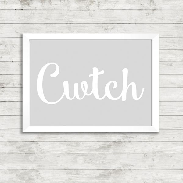 Cwtch Welsh Word Print - Available from Vunk.co.uk