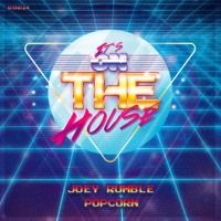 Joey Rumble - Popcorn (Free Download) by On The House on SoundCloud