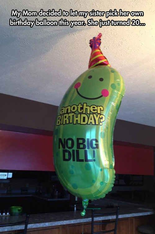 The girl who picked out this birthday balloon: | 32 People You Wish You Had As A Best Friend