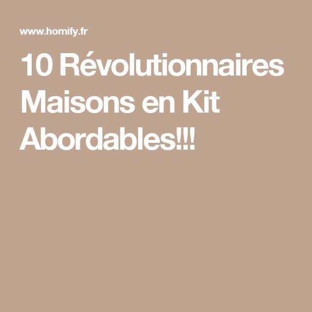 10 Révolutionnaires Maisons en Kit Abordables!!!