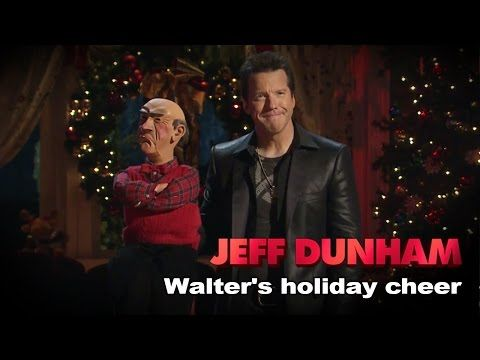 """Walter's holiday cheer"" | Jeff Dunham: Jeff Dunham's Very Special Christmas Special - YouTube"