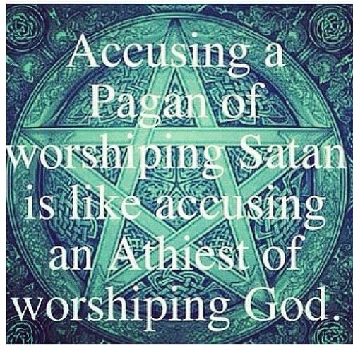 Pagans worshiping Satan?!  No way!