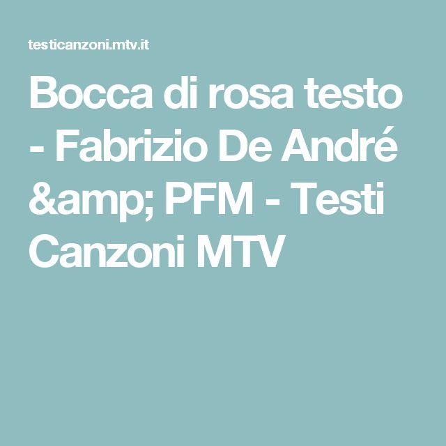 Bocca di rosa  testo  - Fabrizio De André & PFM - Testi Canzoni MTV