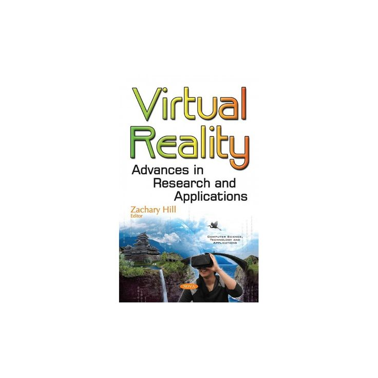 Virtual Reality : Advances in Research and Applications (Hardcover)