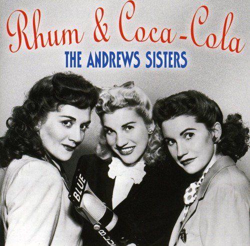 Rhum And Coca-Cola: The Andrews Sisters Cet article Rhum And Coca-Cola est apparu en premier sur Epicerie au meilleur prix livrée sur toute…