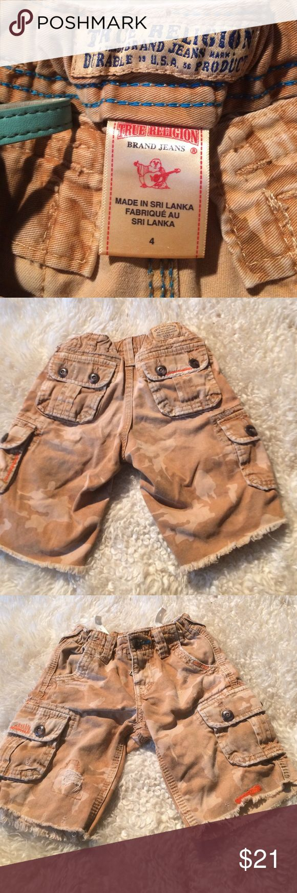 True religion Size 4 cargo pants cut offs too cute True legend size for pargo jeans for pockets in front two pockets and back with adjustable waist wraps camouflage design distressed please note all pictures still say way too cute True Religion Bottoms Jeans