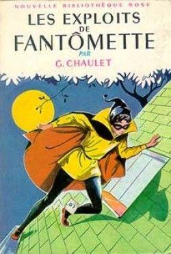 """Georges Chaulet: toute la série """"Fantomette"""""""