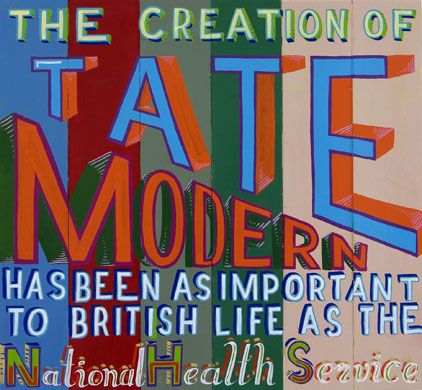 Bob and Roberta Smith, Tate Modern (2008)