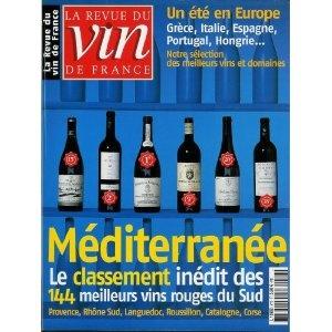 La Revue du vin de France - n°473 - 07 & 08/2003 - Méditerranée : les 144 meilleurs vins rouges du Sud [magazine mis en vente par Presse-Mémoire]