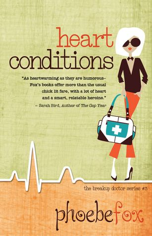 Heart Conditions by Phoebe Fox    NetGalley ARC  3 Stars  See my review !  https://www.goodreads.com/review/show/1491967611
