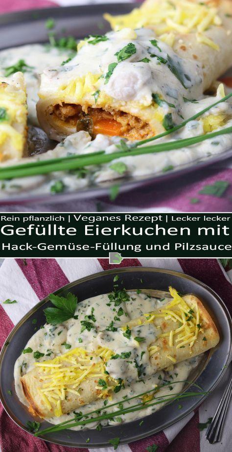 Gefullte Eierkuchen Mit Hack Gemuse Fullung Und Pilzsauce Rezept