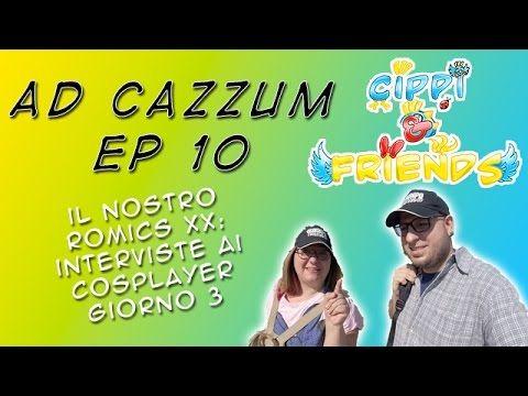 Ad Cazzum Vlog EP 10: Romics XX - Interviste ai Cosplayer - giorno 3