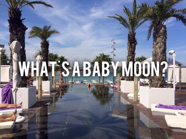 What's a baby moon?