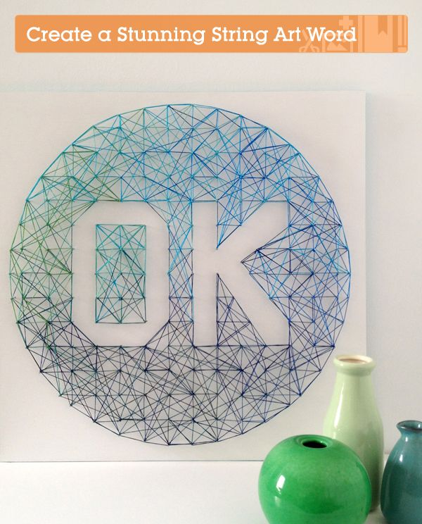 Fab tutorial: How to Create a Stunning Ombre String Art Word via Crafttuts+.