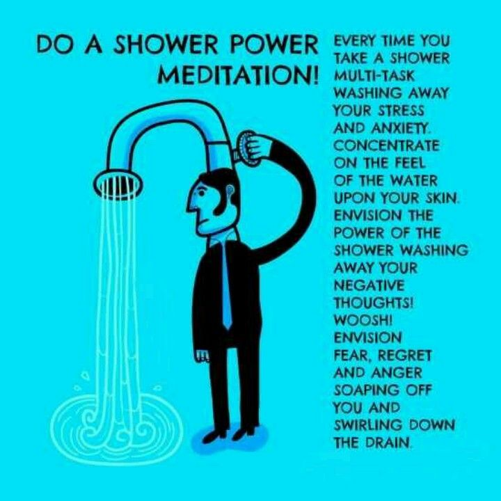 Meditate in the shower