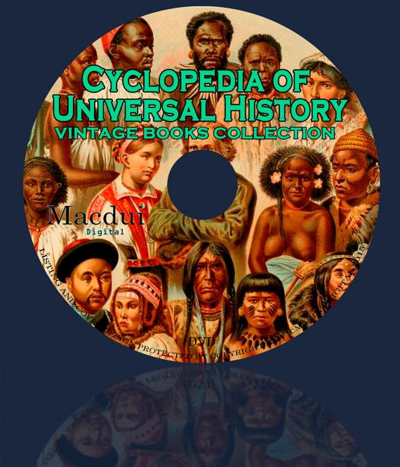 The Cyclopedia of Universal History 1908 Vintage by MacduiDigital
