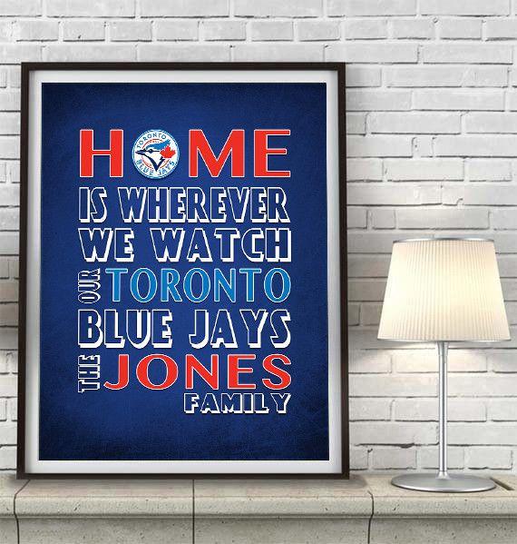 "Toronto Blue Jays Baseball Inspired Personalized & Customized ART PRINT- ""Home Is"" Parody Retro Unframed Print"