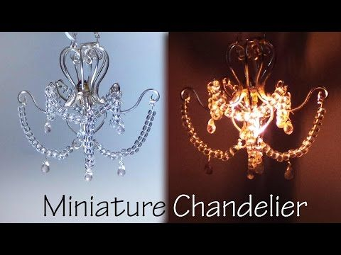 Miniature Chandelier Tutorial (That lights up) - YouTube