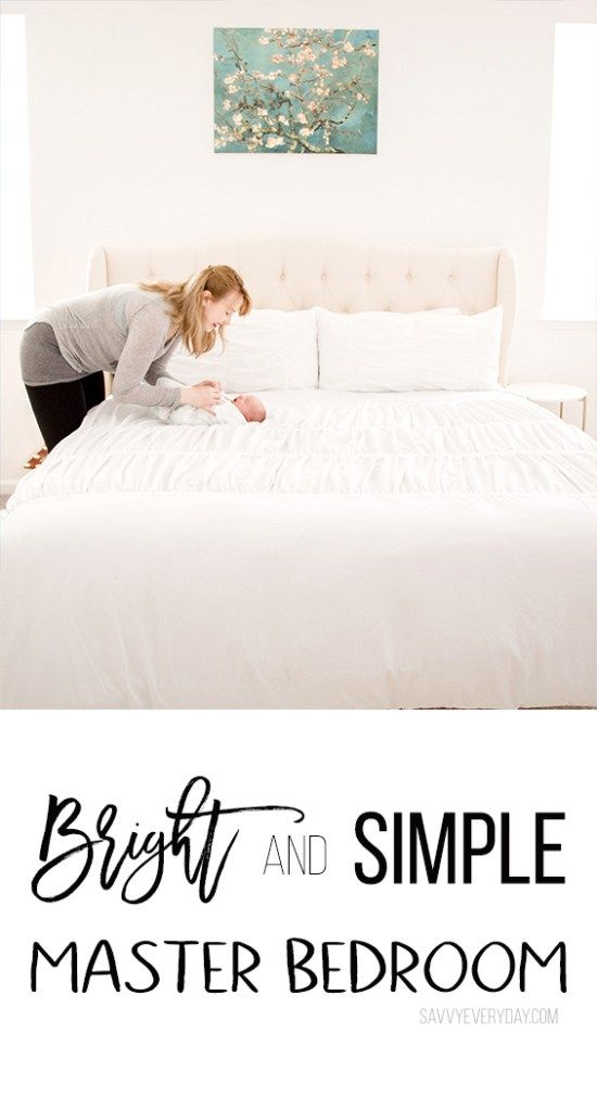 Bright and Simple Master Bedroom . . .  for the mom who always has the kids in her room.