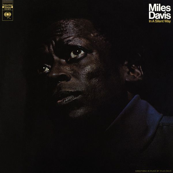 Miles Davis - In A Silent Way at Discogs