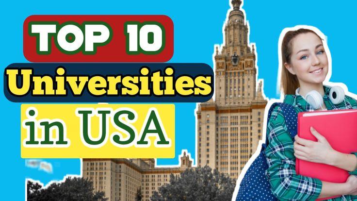 Top 10 Best Universities in USA | Top University in world ranking.US BEST  UNIVERSITY.top University | Usa university, Best university, Top  universities