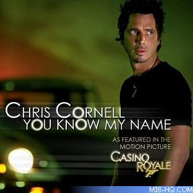 Chris Cornell - You Know my Name - Casino Royale 007