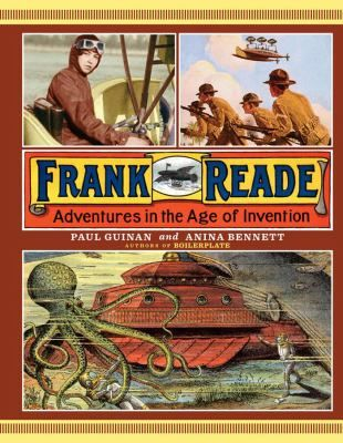 FICTION: A fictional biography of the inventing and exploring Reade family, who travel the world and seek adventure with their helicopter airships, submarines, and robots.