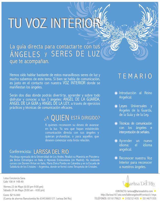 Taller de Ángeles: TU VOZ INTERIOR  La guía para contactarte con tus ÁNGELES y SERES DE LUZ que te acompañan   Info: larissa@larissadelrio.com