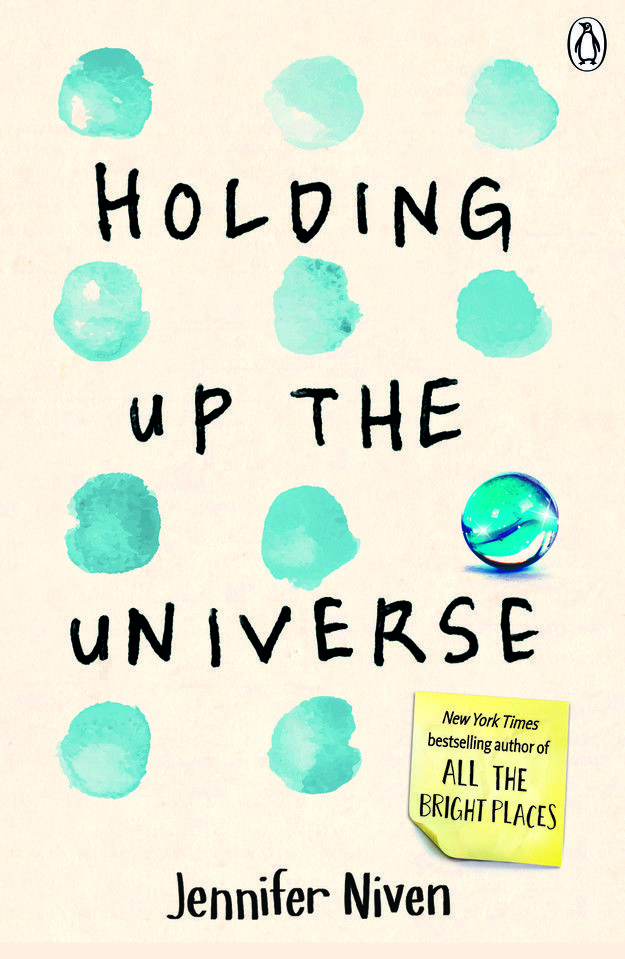 Holding up the Universe by Jennifer Niven | Young adult books to read | YA books to read 2016 | New in young adult fiction | Teen reads