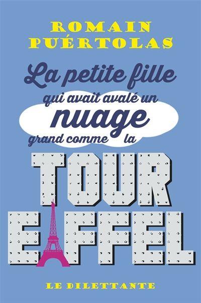 CDI - LYCEE GEN.ET TECHNOL.AGRICOLE EDOUARD HERRIOT - La petite fille qui avait avalé un nuage grand comme la Tour Eiffel