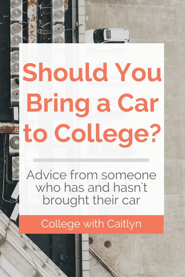 Should you bring your car to college? Advice from someone who has and hasn't brought their car | College with Caitlyn